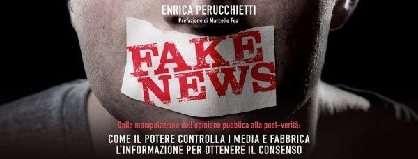 Dalla manipolazione dell'opinione pubblica alla post-verità: come il potere controlla i media e fabbrica l'informazione per ottenere il consenso