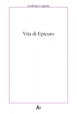 Epicuro e la religione della vita