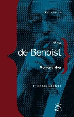"""Il """"diario"""" di Alain De Benoist, pensatore premoderno al di là di destra e sinistra"""
