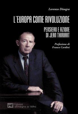 L'Europa di Jean Thiriart