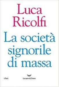 Così in Italia la ricchezza è cresciuta più del reddito È la società signorile di massa