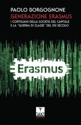 Generazione Erasmus. I cortigiani della società del capitale