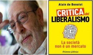 """""""Critica del liberalismo"""" di Alain de Benoist: contro il pensiero unico mercatista"""