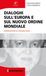 Dialoghi sull'Europa e il nuovo ordine mondiale
