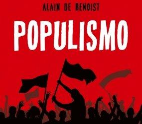 La fine della destra e della sinistra. Il Populismo secondo Alain de Benoist