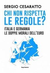 L'Italia e la doppia morale dell'Europa a trazione tedesca