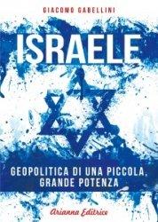 Israele una piccola grande potenza