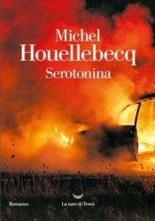 Serotonina: la rivolta di Houellebecq indossa il gilet grigio