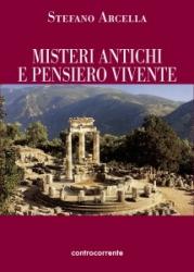Misteri antichi e pensiero vivente