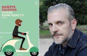 """""""Essere Nanni Moretti"""" di Culicchia: una satira feroce sugli scrittori italiani"""