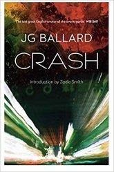 """Carne, macchina e atrofie emotive. """"Crash"""" di J. G. Ballard: un racconto catastrofico del presente"""