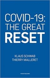 """Klaus Schawb e Thierry Malleret, """"Covid 19: The great reset"""" (I parte)"""