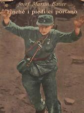 Josef Martin Bauer, l'altro volto del soldato tedesco
