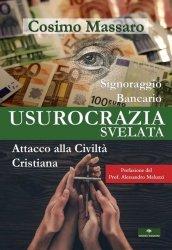 Usurocrazia: le strategie oligarchiche per distruggere Popoli e civiltà