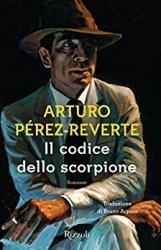 L'antieroe di Pérez-Reverte? Un burattino del franchismo