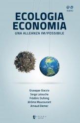 Ecologia ed economia, una alleanza impossibile