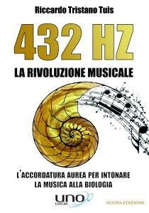 432 HZ - La Rivoluzione Musicale - Libro