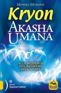 Akasha Umana - Kryon - Ebook