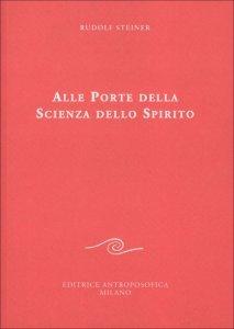 Alle Porte della Scienza dello Spirito - Libro