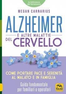 Alzheimer e le Altre Malattie del Cervello USATO - Libro