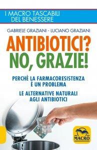Antibiotici? No, Grazie - Libro