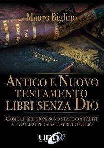 Antico e Nuovo Testamento, Libri Senza Dio - Libro