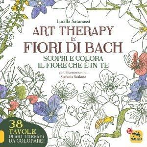 Art Therapy e Fiori di Bach USATO - Libro