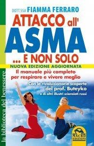 Attacco all'Asma ... e non Solo