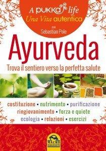 Ayurveda - A Pukka Life USATO - Libro