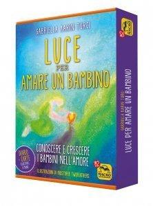 Luce per Amare un Bambino - Le Carte USATO - Libro