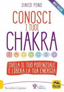 Conosci i tuoi Chakra - Libro