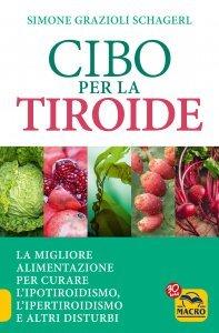 Cibo per la Tiroide - Ebook
