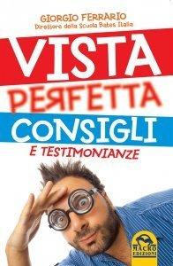 Vista Perfetta Consigli e Testimonianze - Libro