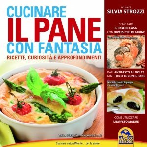 Cucinare il Pane con Fantasia - Libro