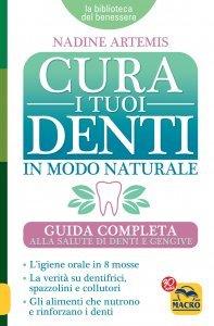 Cura i Tuoi Denti  in Modo Naturale USATO - Libro