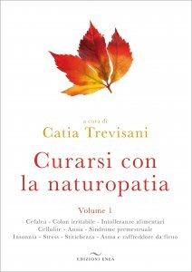 Curarsi con la Naturopatia - Volume 1 - Libro