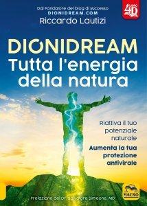 Dionidream -Tutta l'Energia della Natura - Libro