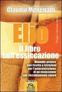 Elio, il Libro sull'essicazione - Ebook