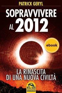 Sopravvivere al 2012 - Ebook