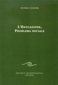 Educazione, Problema sociale - Libro