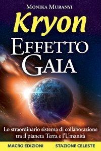 Effetto Gaia - Kryon - Ebook