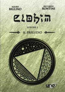Elohim Vol.1 - Il Preludio a Colori - Libro