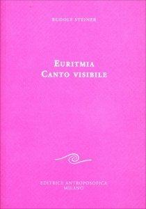 Euritmia Canto Visibile - Libro