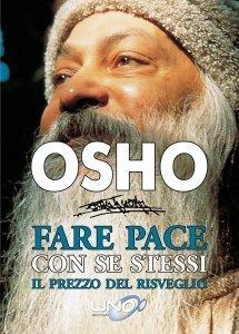 Fare Pace con se Stessi - OSHO - Libro