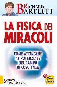 La Fisica dei Miracoli - Libro