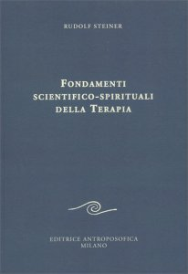 Fondamenti Scientifico-Spirituali della Terapia - Libro