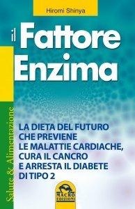Il Fattore Enzima - Ebook