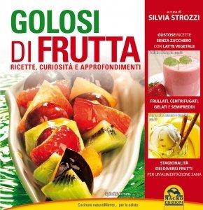 Golosi di Frutta - Libro