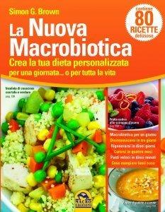 La Nuova Macrobiotica - Libro
