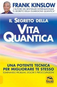 Il Segreto della Vita Quantica - Libro